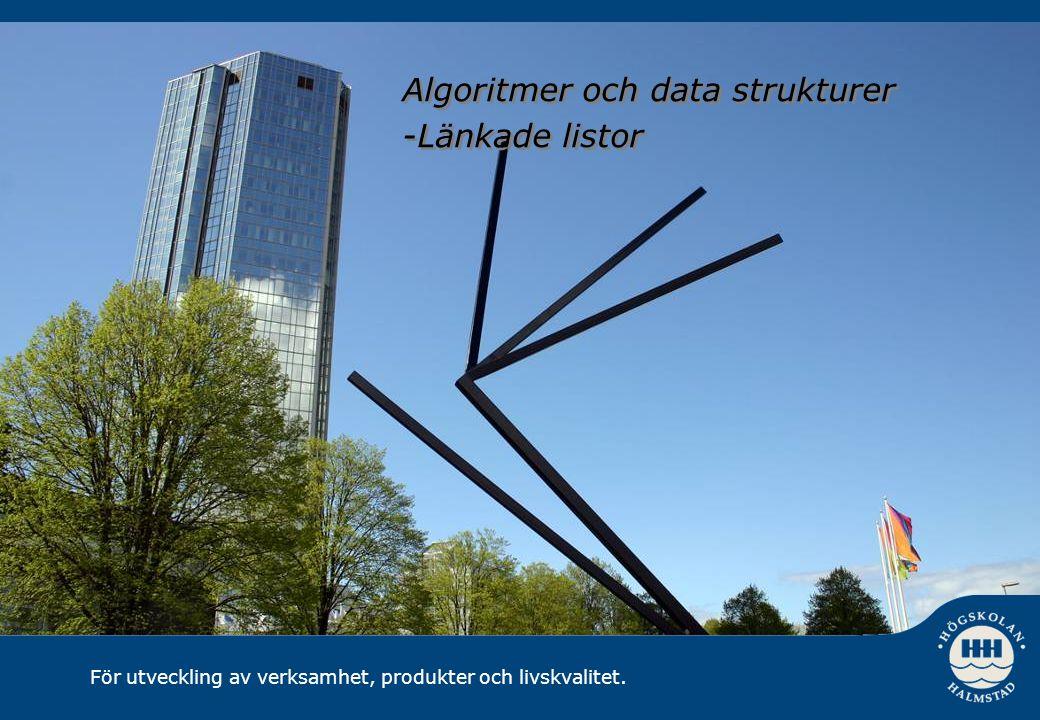 Algoritmer och data strukturer -Länkade listor