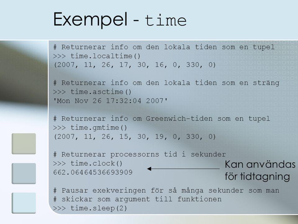 Exempel - time Kan användas för tidtagning