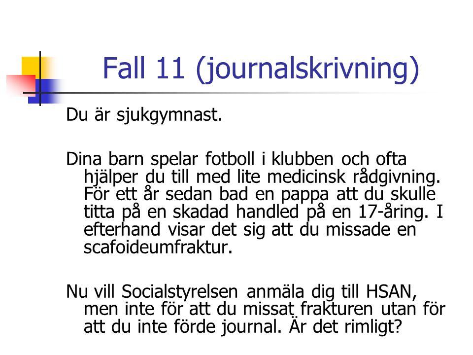 Fall 11 (journalskrivning)