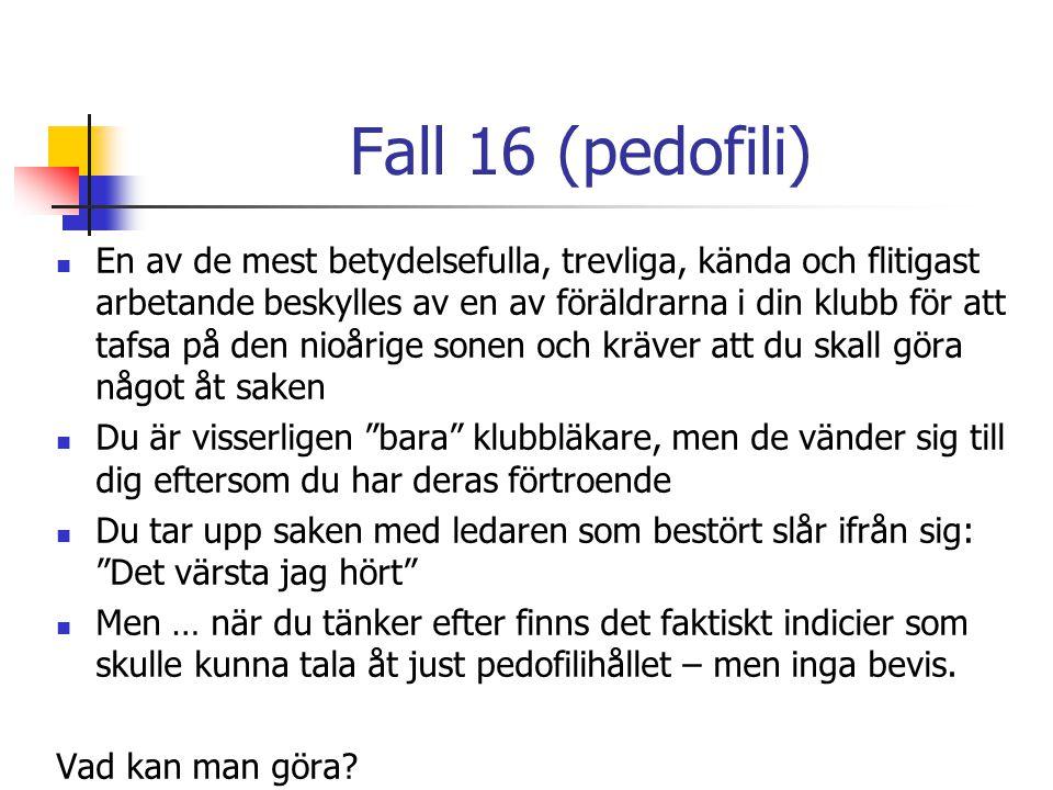 Fall 16 (pedofili)
