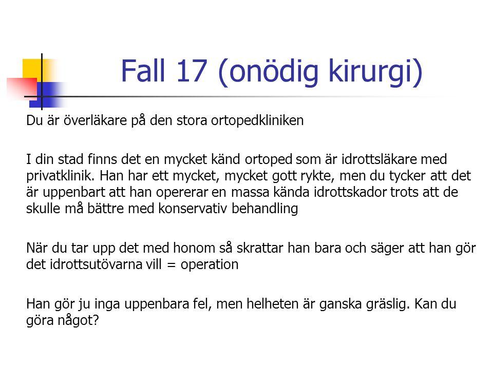 Fall 17 (onödig kirurgi)