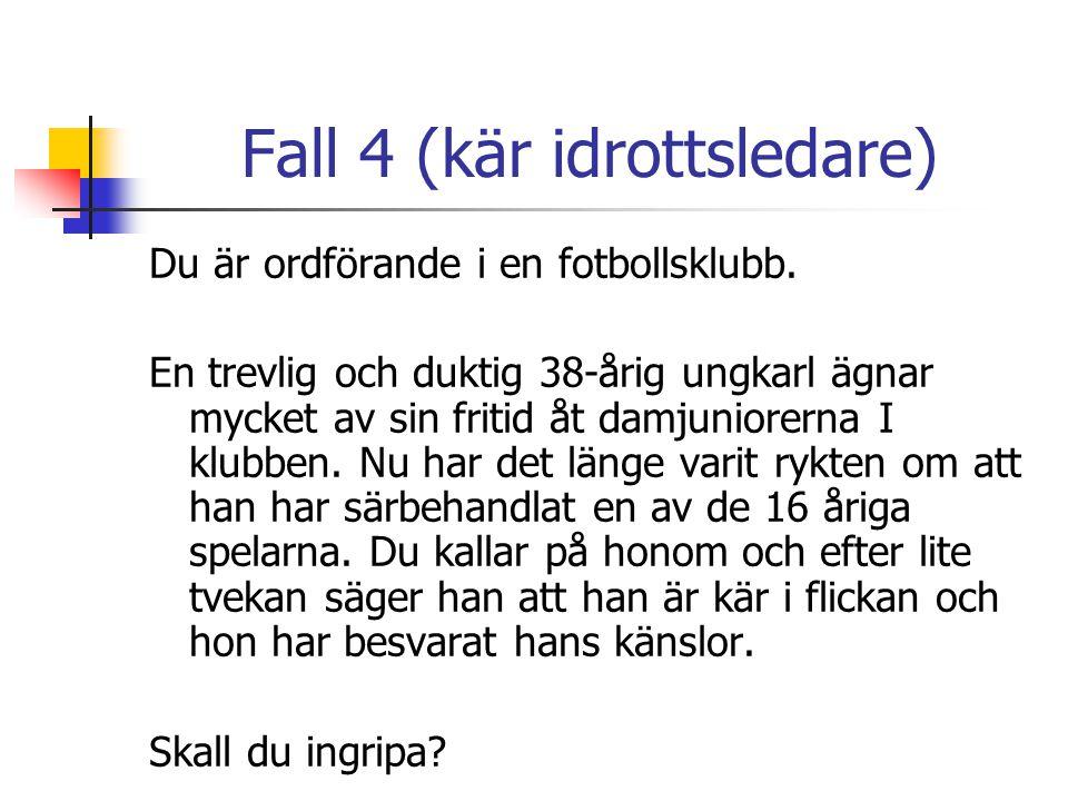 Fall 4 (kär idrottsledare)
