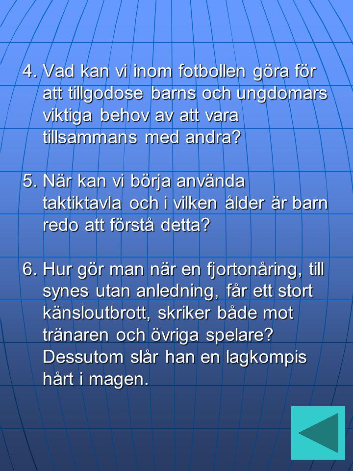 4. Vad kan vi inom fotbollen göra för