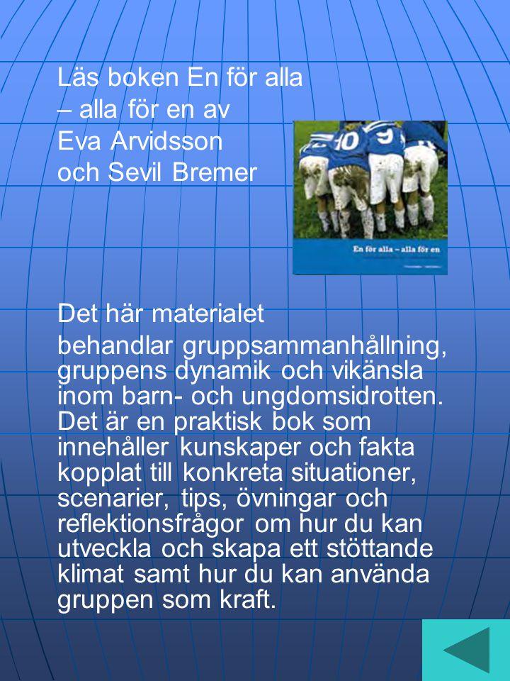Läs boken En för alla – alla för en av Eva Arvidsson och Sevil Bremer