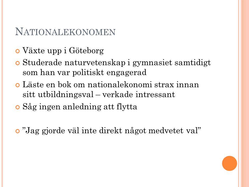 Nationalekonomen Växte upp i Göteborg