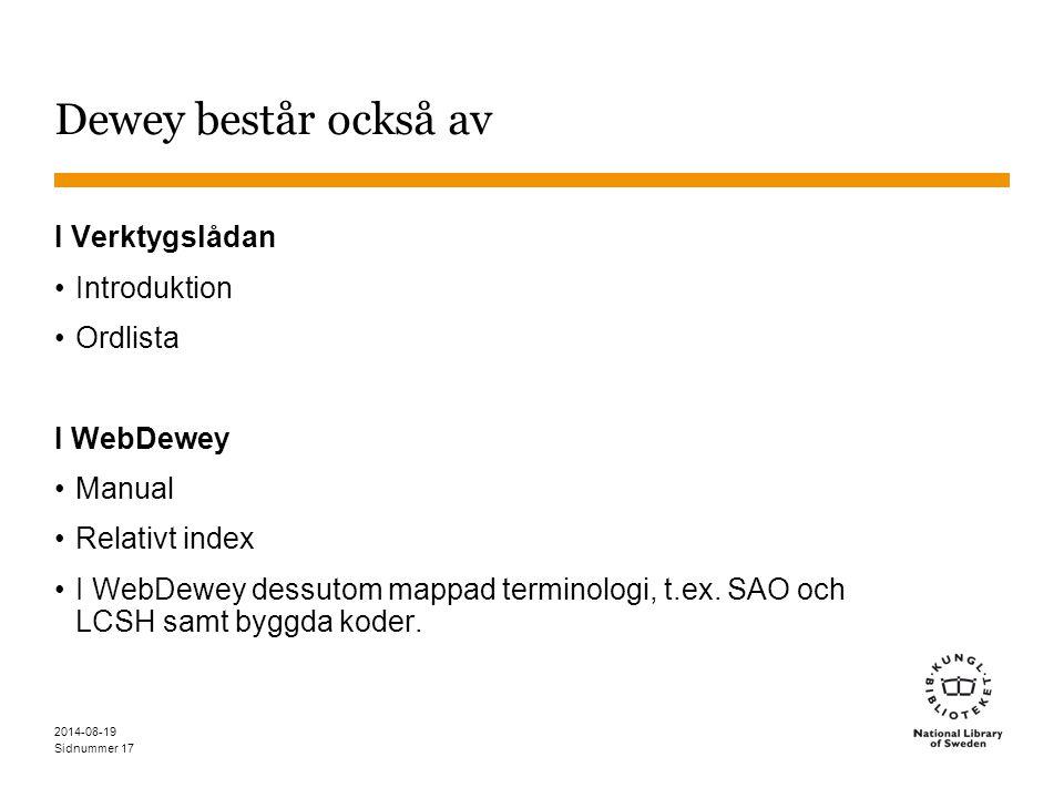Dewey består också av I Verktygslådan Introduktion Ordlista I WebDewey