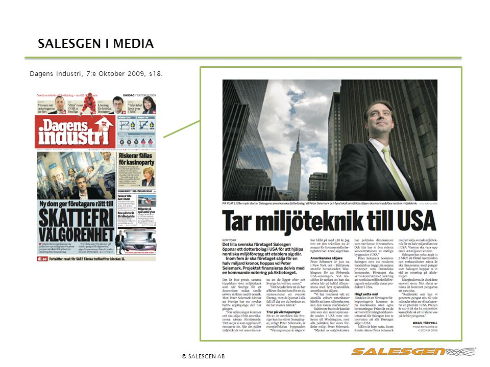 SALESGEN I MEDIA Dagens Industri, 7:e Oktober 2009, s18. © SALESGEN AB