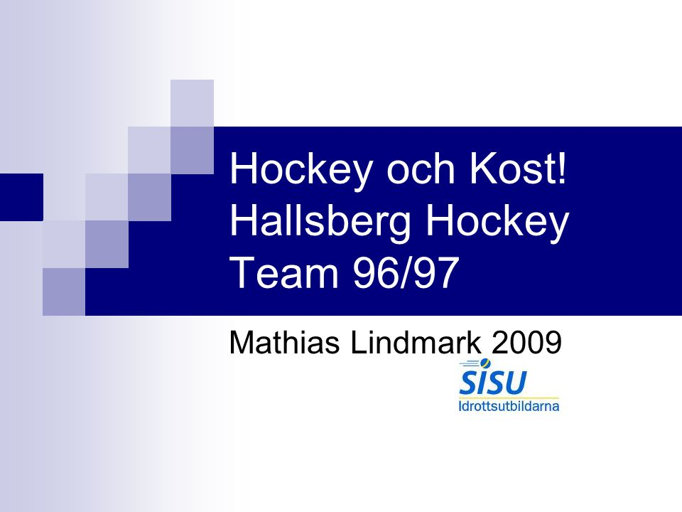 Hockey och Kost! Hallsberg Hockey Team 96/97