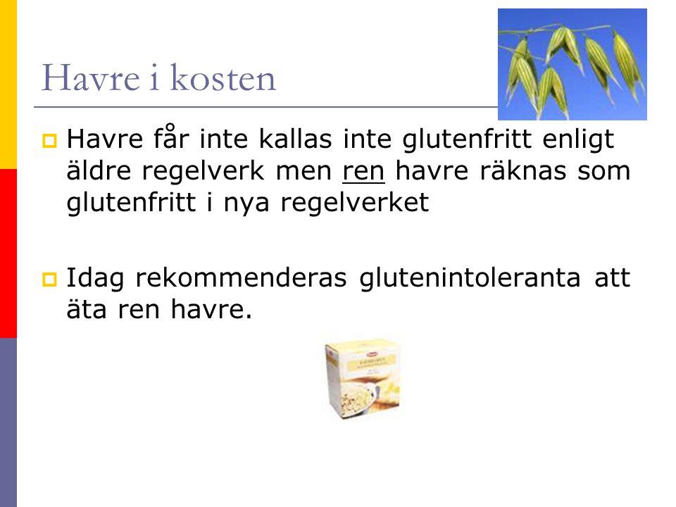 Havre i kosten Havre får inte kallas inte glutenfritt enligt äldre regelverk men ren havre räknas som glutenfritt i nya regelverket.