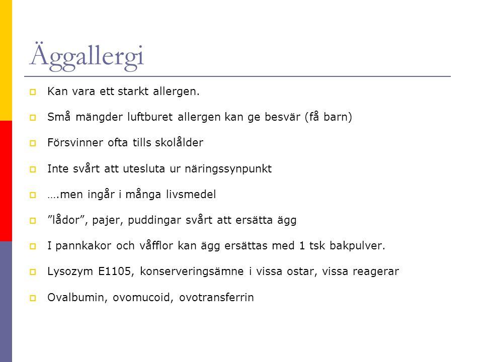 Äggallergi Kan vara ett starkt allergen.