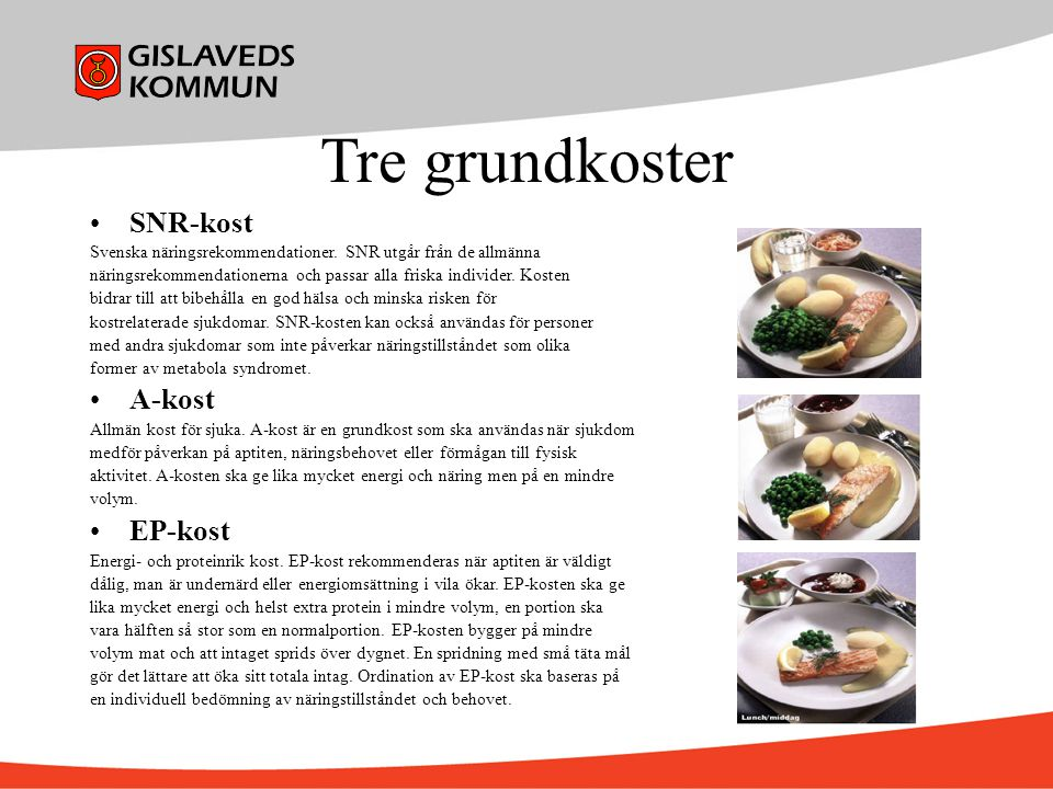 Tre grundkoster SNR-kost A-kost EP-kost
