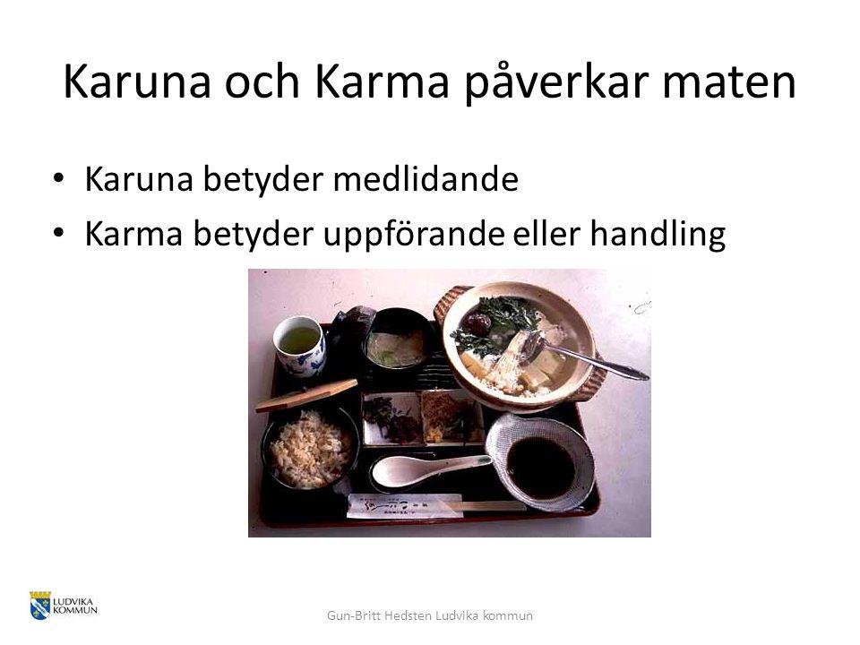 Karuna och Karma påverkar maten