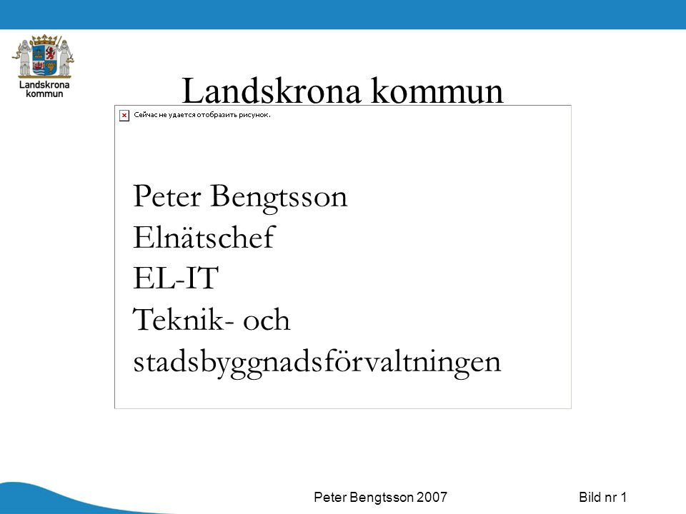 Landskrona kommun Peter Bengtsson Elnätschef EL-IT