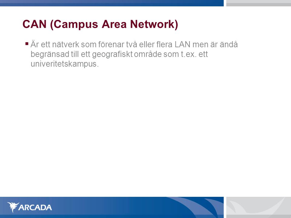 CAN (Campus Area Network)‏