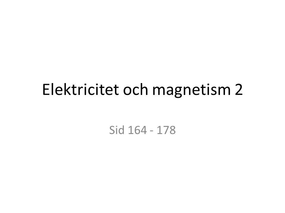 Elektricitet och magnetism 2