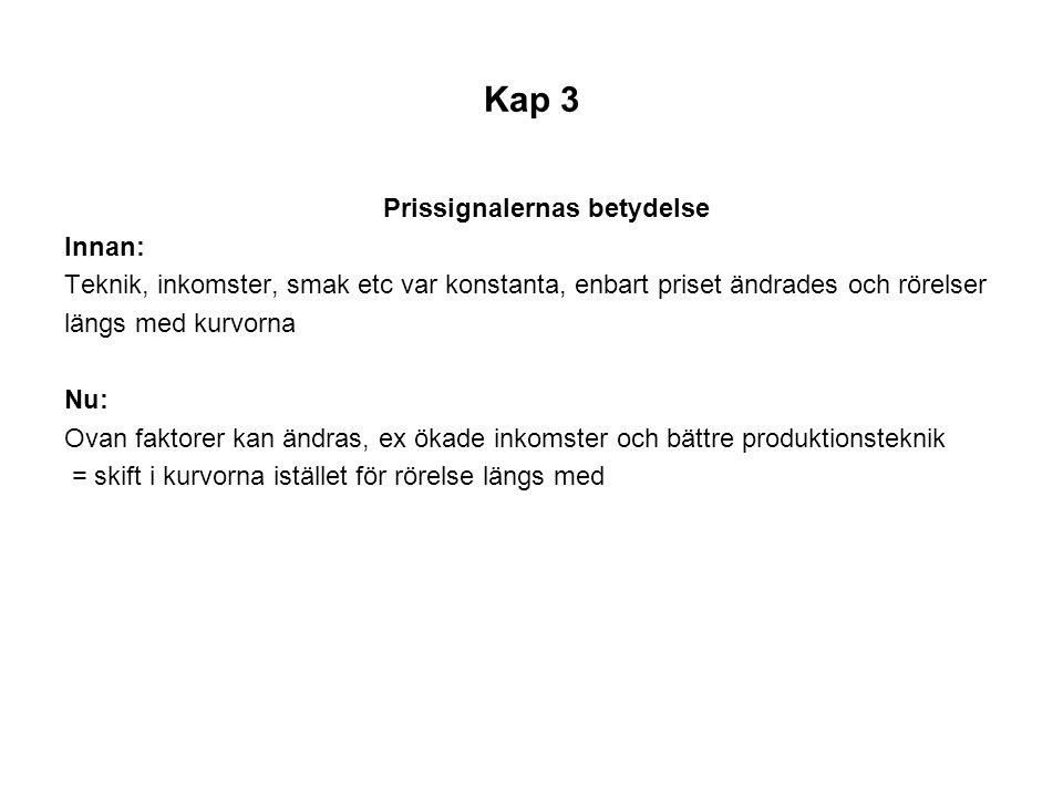 Kap 3 Prissignalernas betydelse Innan: