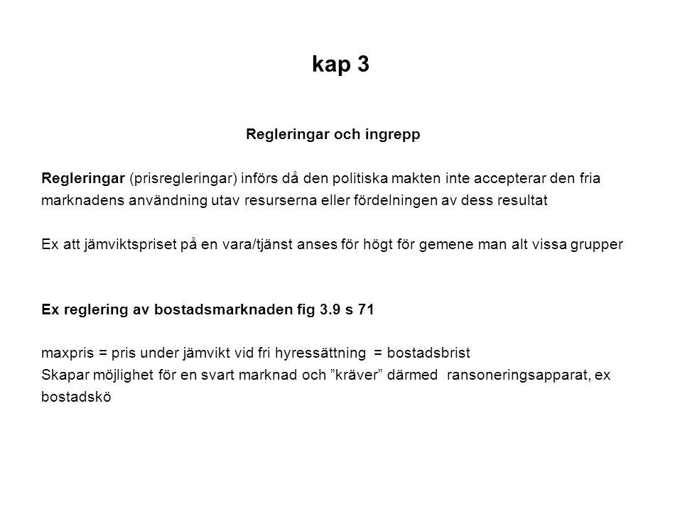 kap 3 Regleringar och ingrepp