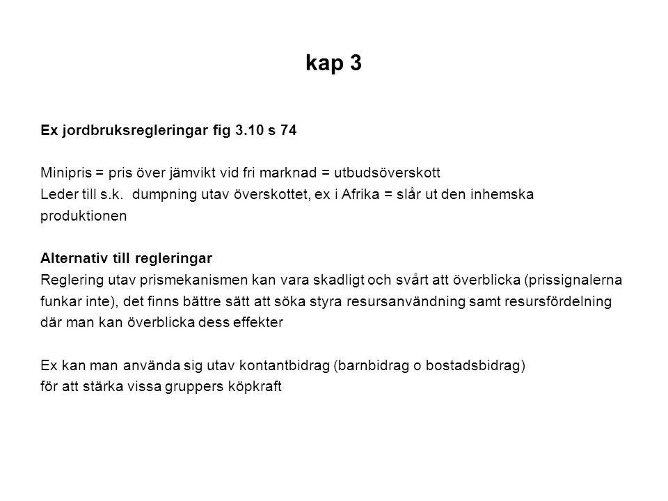 kap 3 Ex jordbruksregleringar fig 3.10 s 74