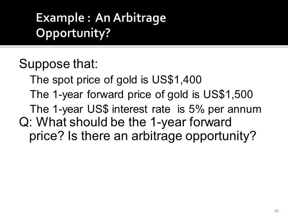 Example : An Arbitrage Opportunity