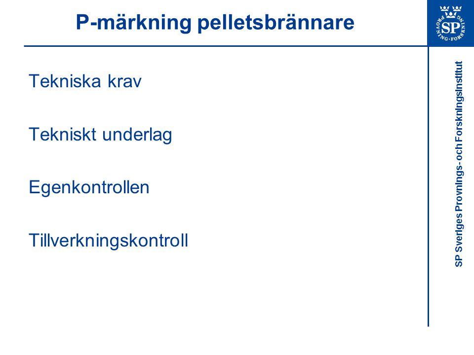 P-märkning pelletsbrännare