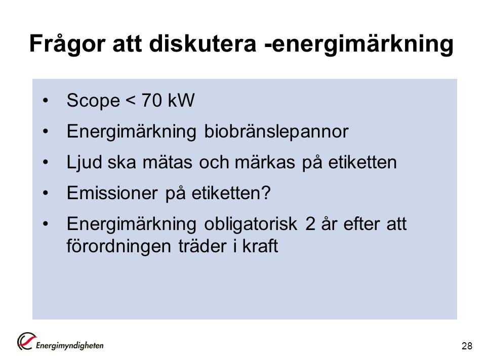 Frågor att diskutera -energimärkning