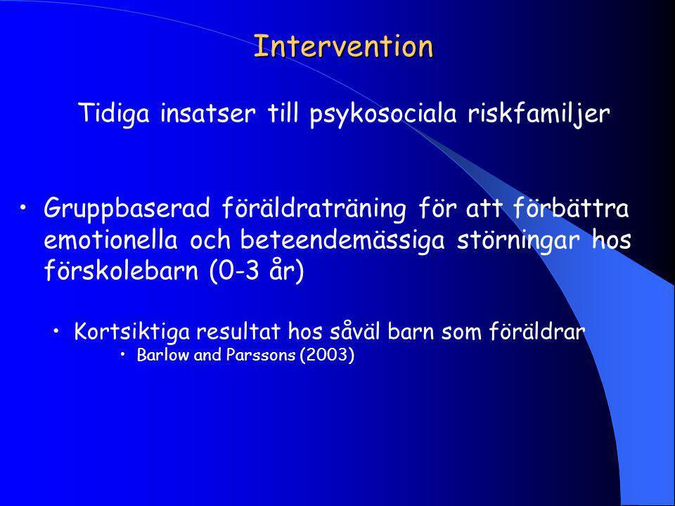 Tidiga insatser till psykosociala riskfamiljer