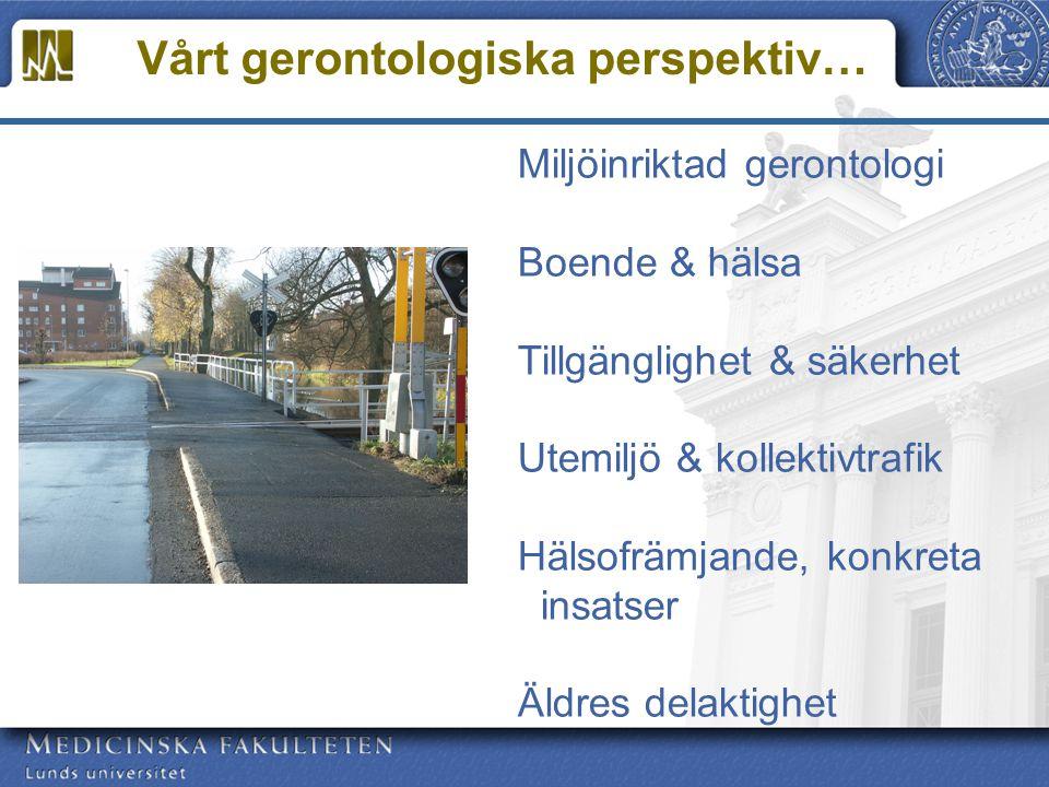 Vårt gerontologiska perspektiv…
