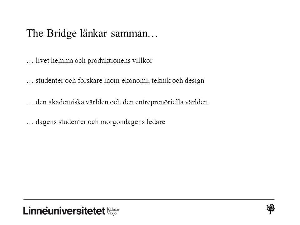 The Bridge länkar samman…