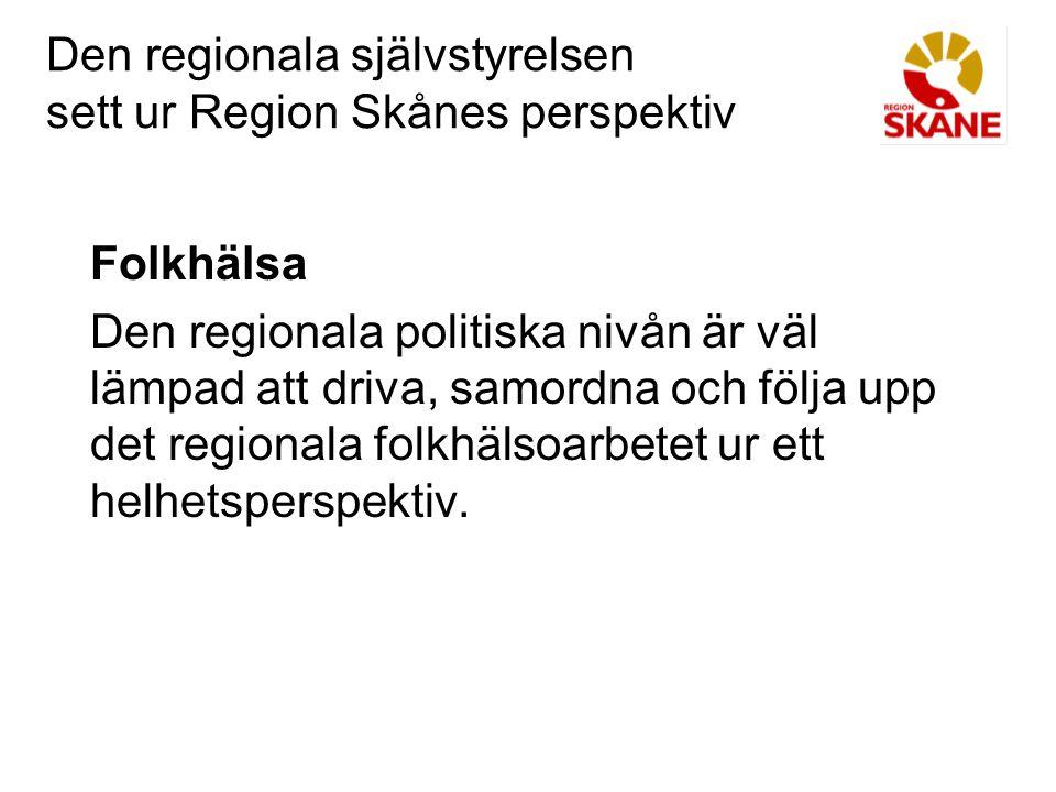 Den regionala självstyrelsen sett ur Region Skånes perspektiv