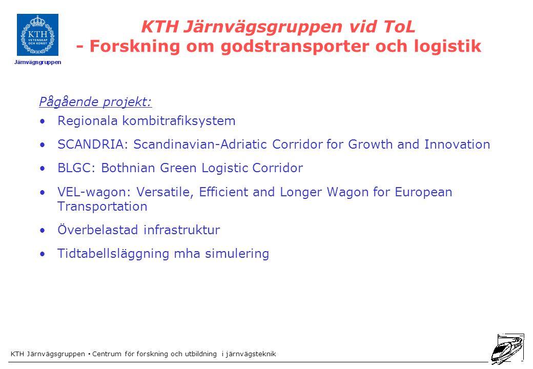 KTH Järnvägsgruppen vid ToL - Forskning om godstransporter och logistik