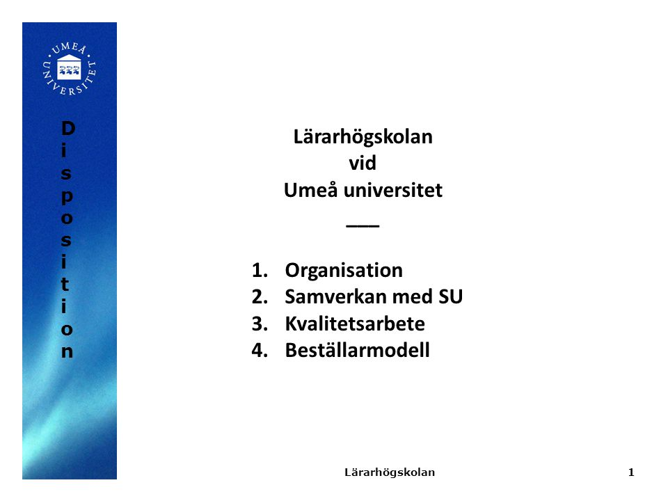 Lärarhögskolan vid Umeå universitet ___