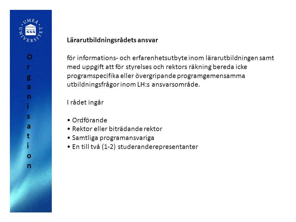 Organisation Lärarutbildningsrådets ansvar