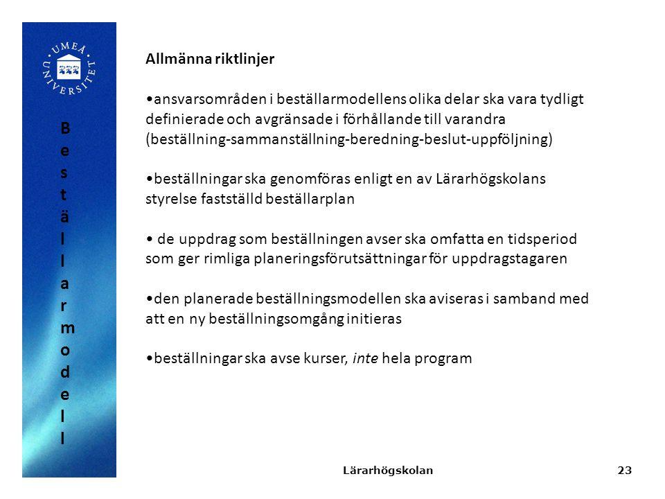 Beställarmodell Allmänna riktlinjer