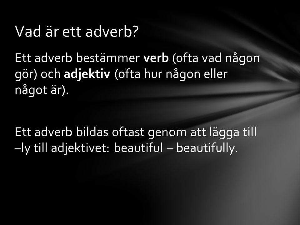 Vad är ett adverb