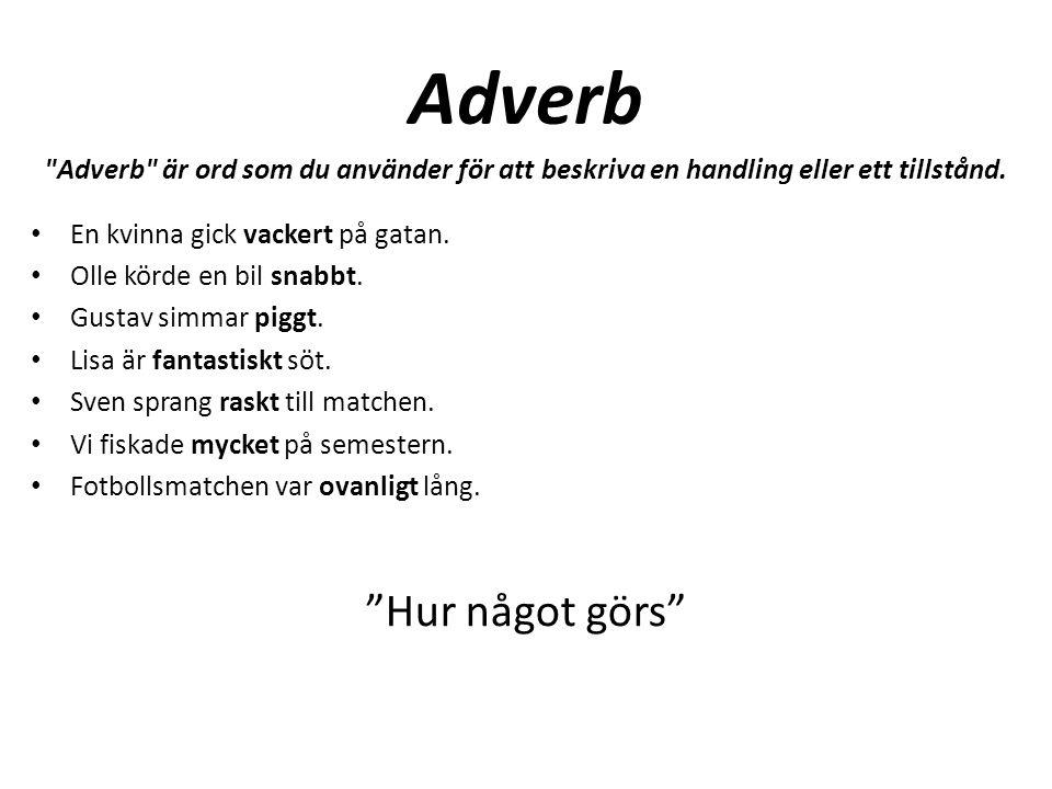 Adverb Hur något görs