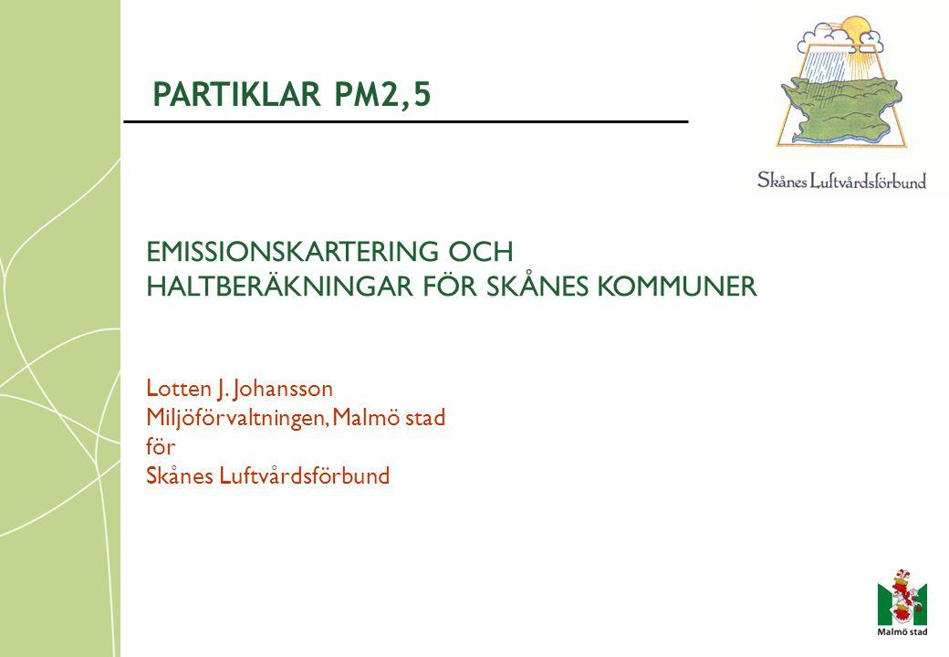 PARTIKLAR PM2,5 EMISSIONSKARTERING OCH