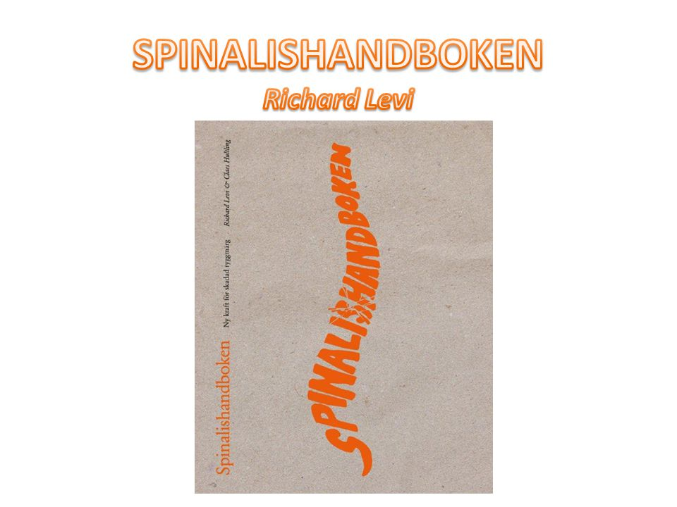SPINALISHANDBOKEN Richard Levi