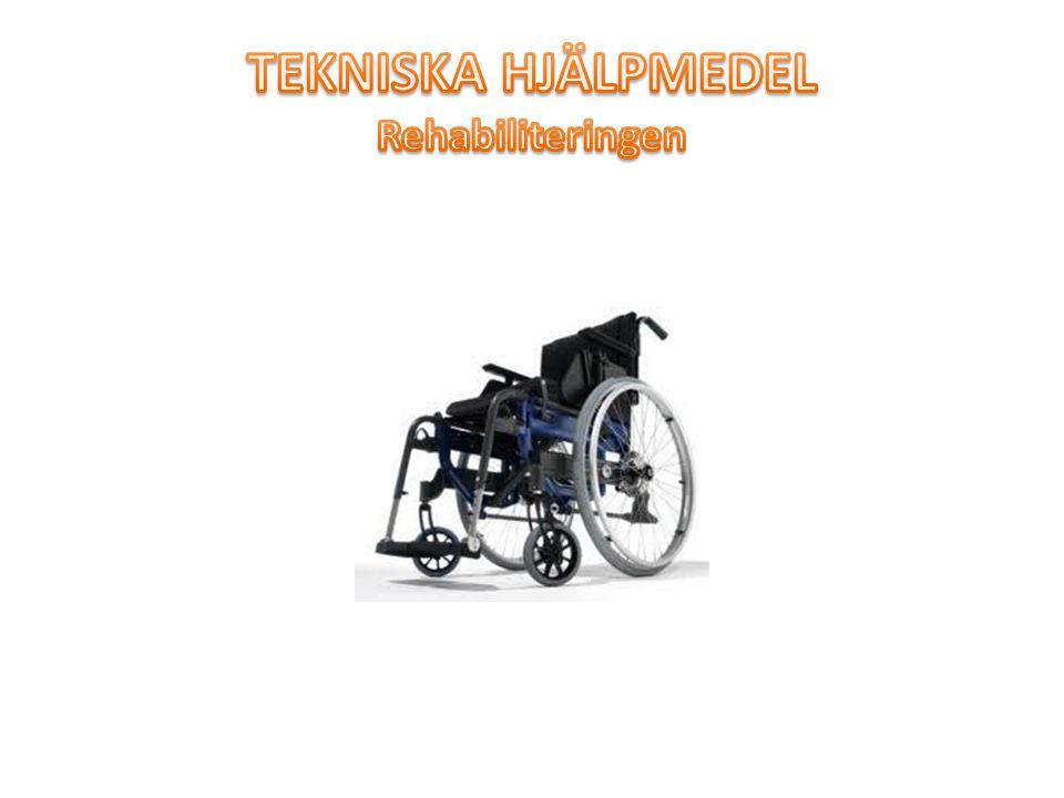 TEKNISKA HJÄLPMEDEL Rehabiliteringen