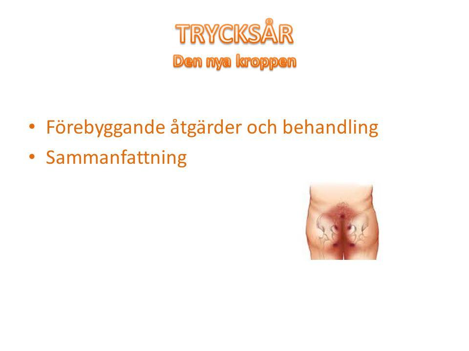 TRYCKSÅR Den nya kroppen