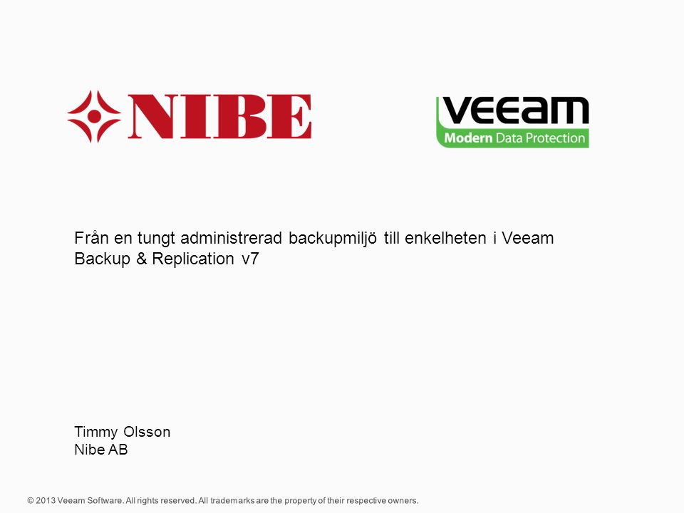 Från en tungt administrerad backupmiljö till enkelheten i Veeam Backup & Replication v7