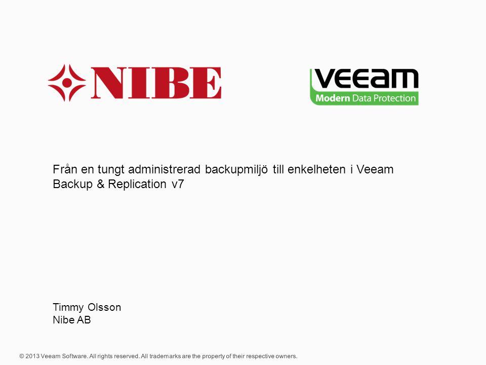 Från en tungt administrerad backupmiljö till enkelheten i Veeam Backup & Replication v7