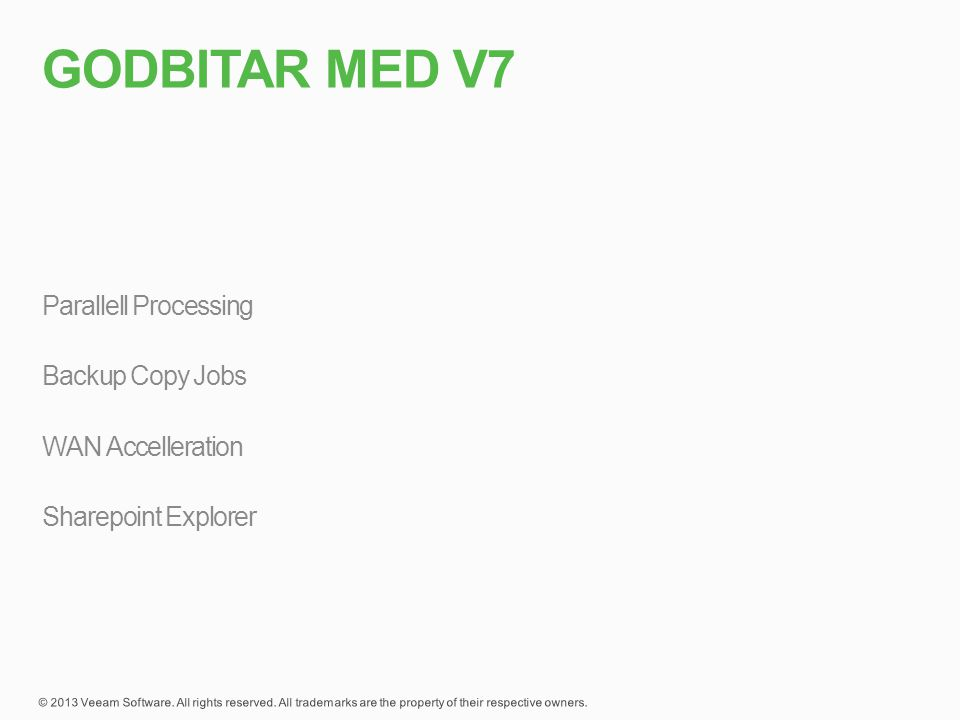 Godbitar med v7 Parallell Processing Backup Copy Jobs