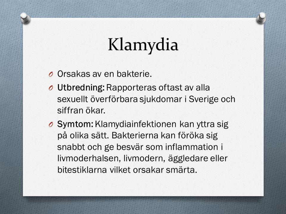 Klamydia Orsakas av en bakterie.