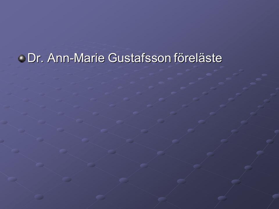 Dr. Ann-Marie Gustafsson föreläste