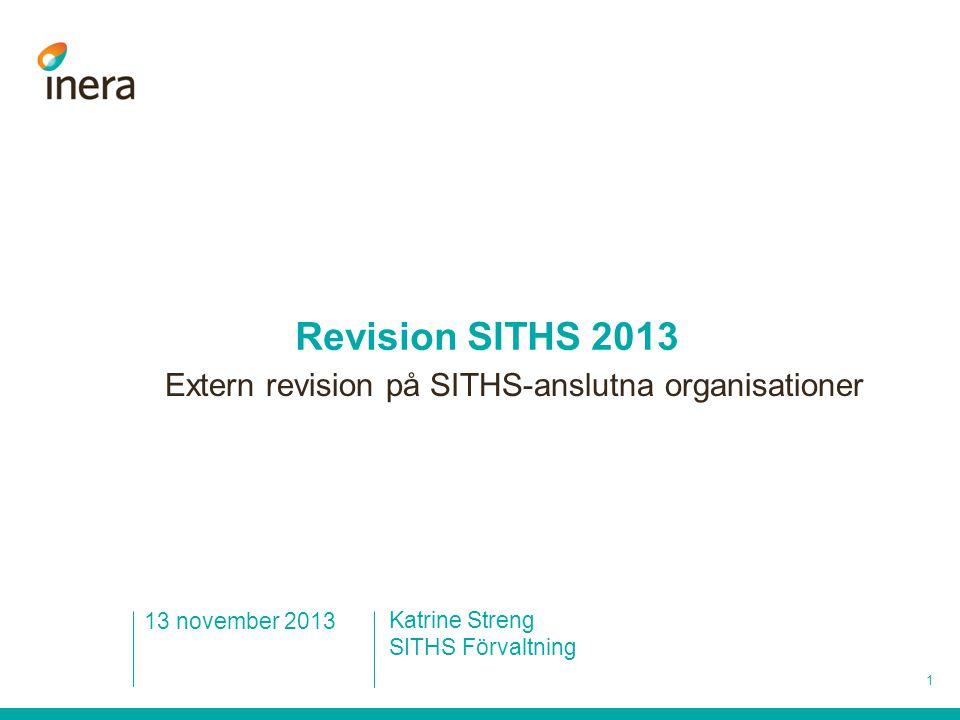 Revision SITHS 2013 Extern revision på SITHS-anslutna organisationer