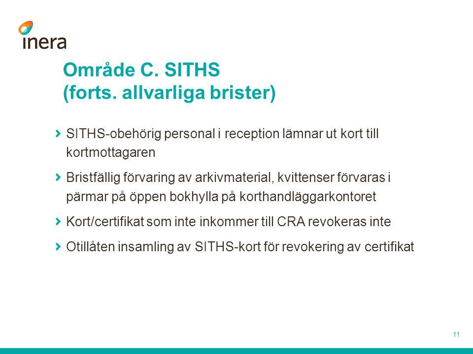 Område C. SITHS (forts. allvarliga brister)