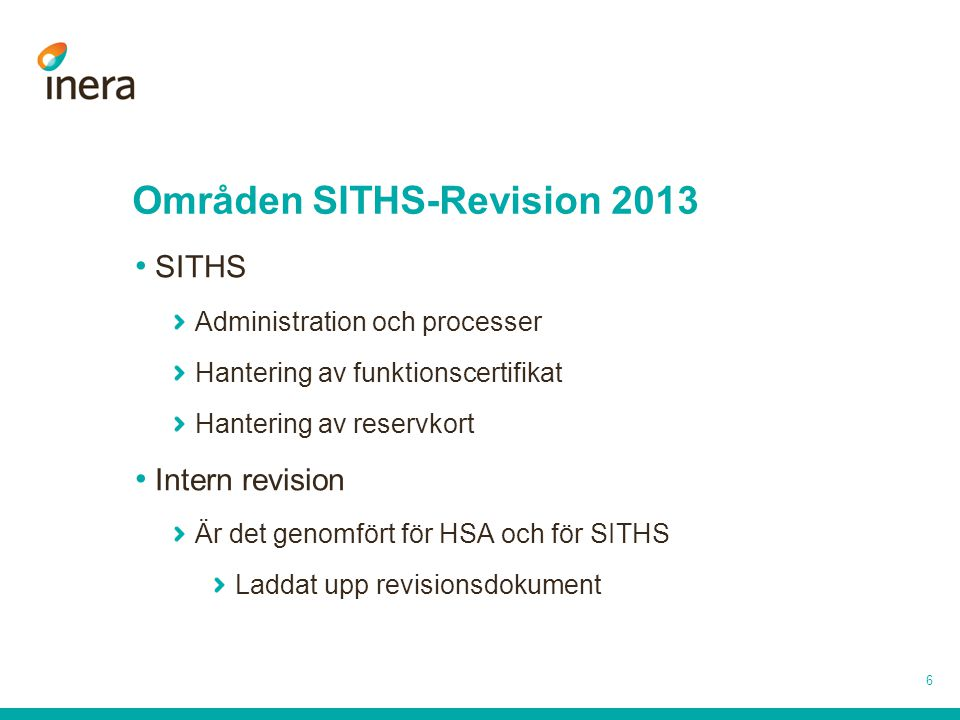 Områden SITHS-Revision 2013