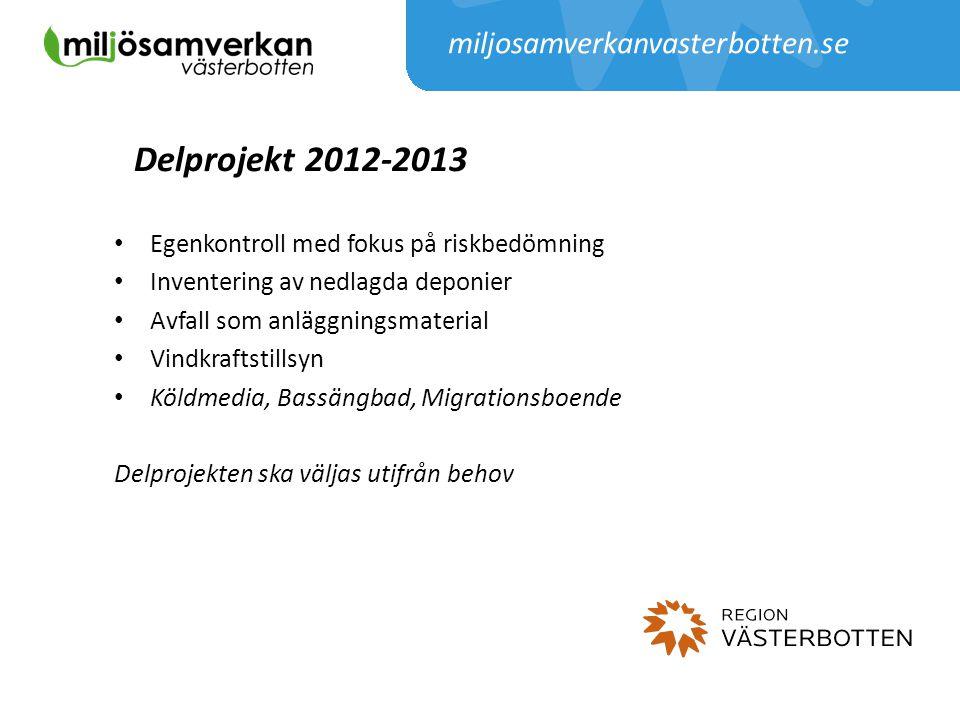 Delprojekt 2012-2013 miljosamverkanvasterbotten.se