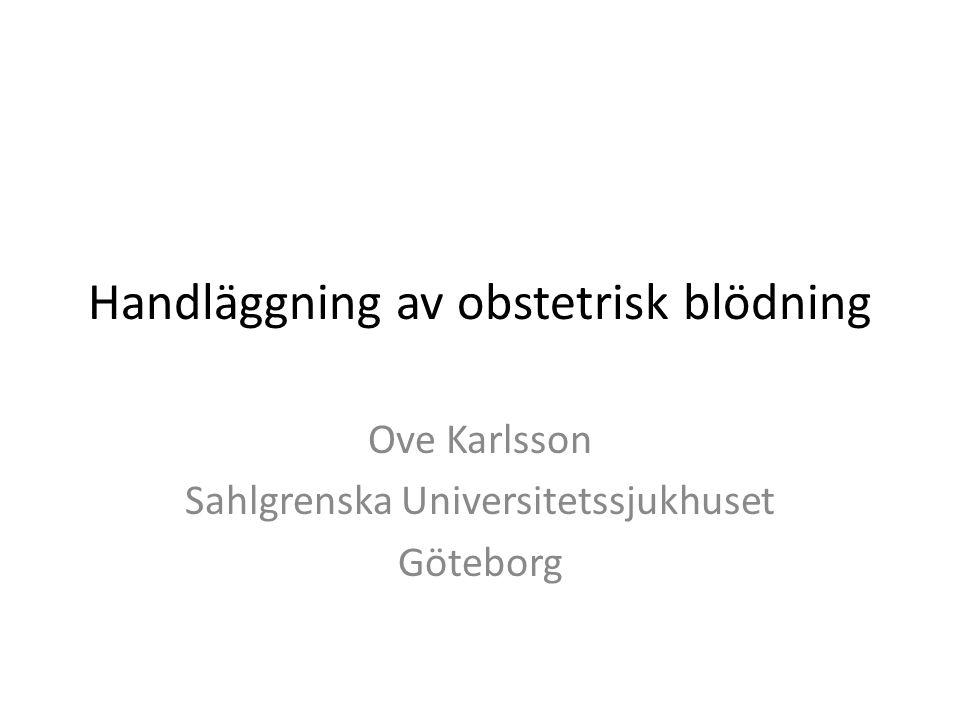 Handläggning av obstetrisk blödning