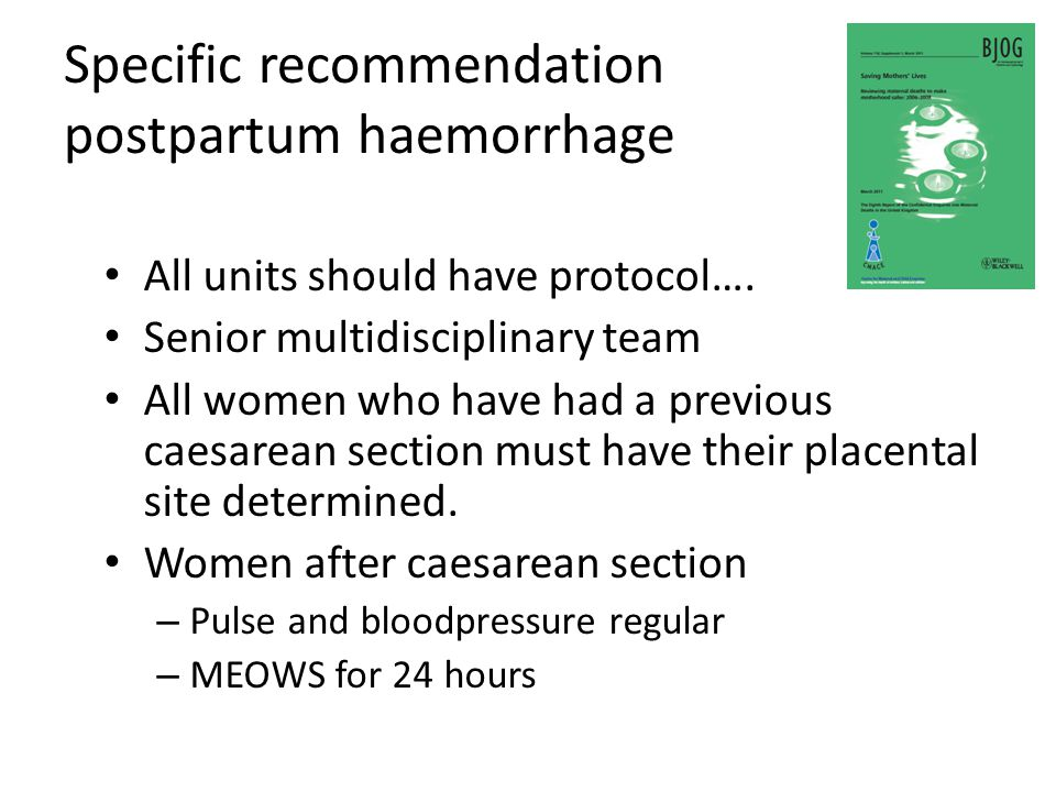 Specific recommendation postpartum haemorrhage